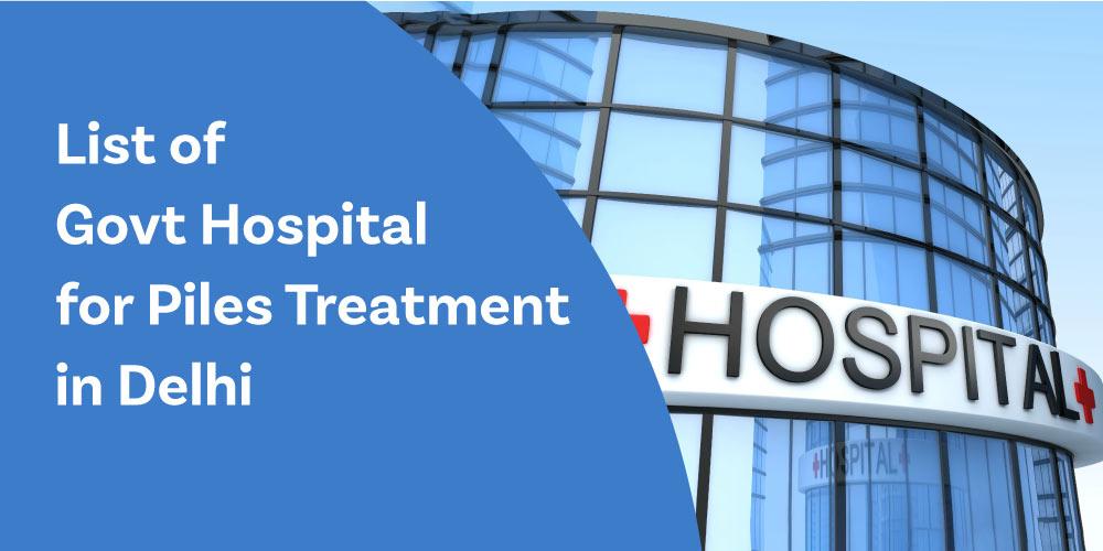 govt-hospital-for-piles-treatment